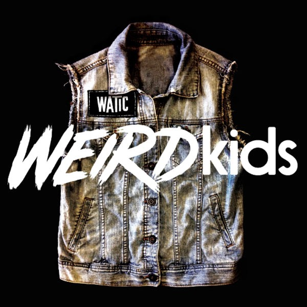 WeAreTheInCrowd_WeirdKids