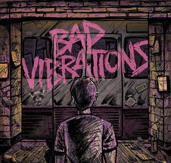 adaytoremember_bad_vibrations