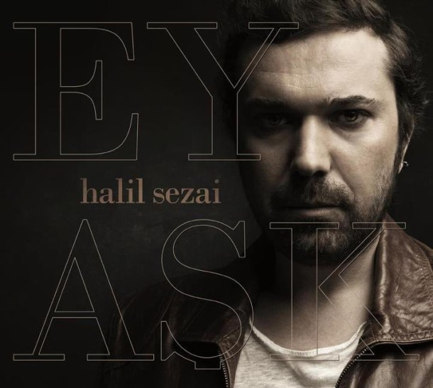 halil-sezai-ey-ask