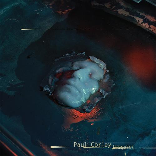 paul-corley-disquiet
